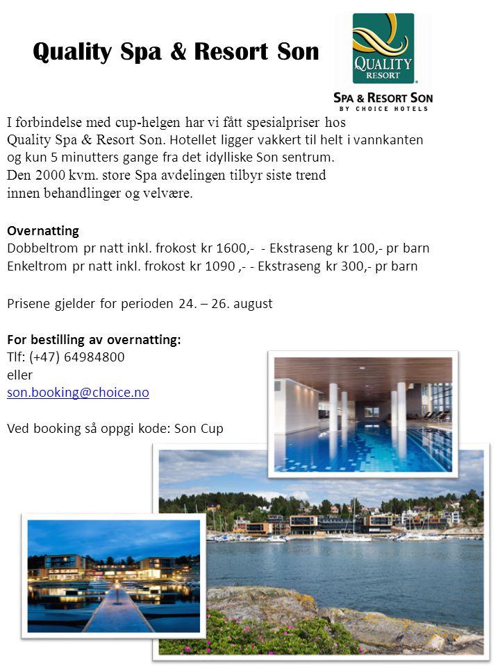 Quality Spa & Resort Son I forbindelse med cup-helgen har vi fått spesialpriser hos Quality Spa & Resort Son.