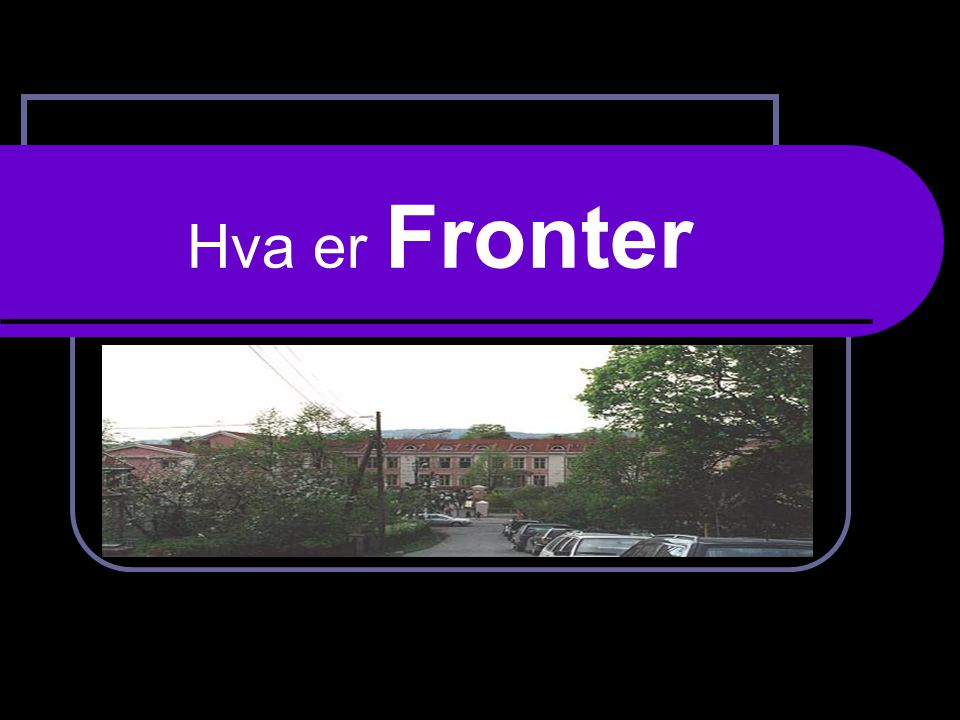 Fronter Fronter er en digital læringsplattform der man samler alt elevene og lærerne gjør på data på ett sted.