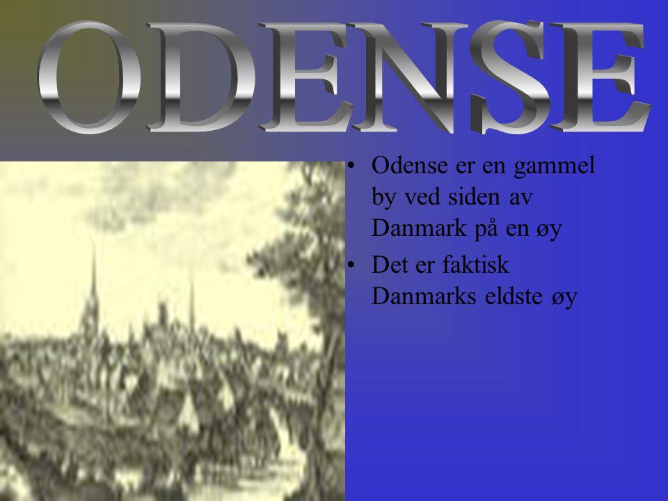 Odense er en gammel by ved siden av Danmark på en øy Det er faktisk Danmarks eldste øy