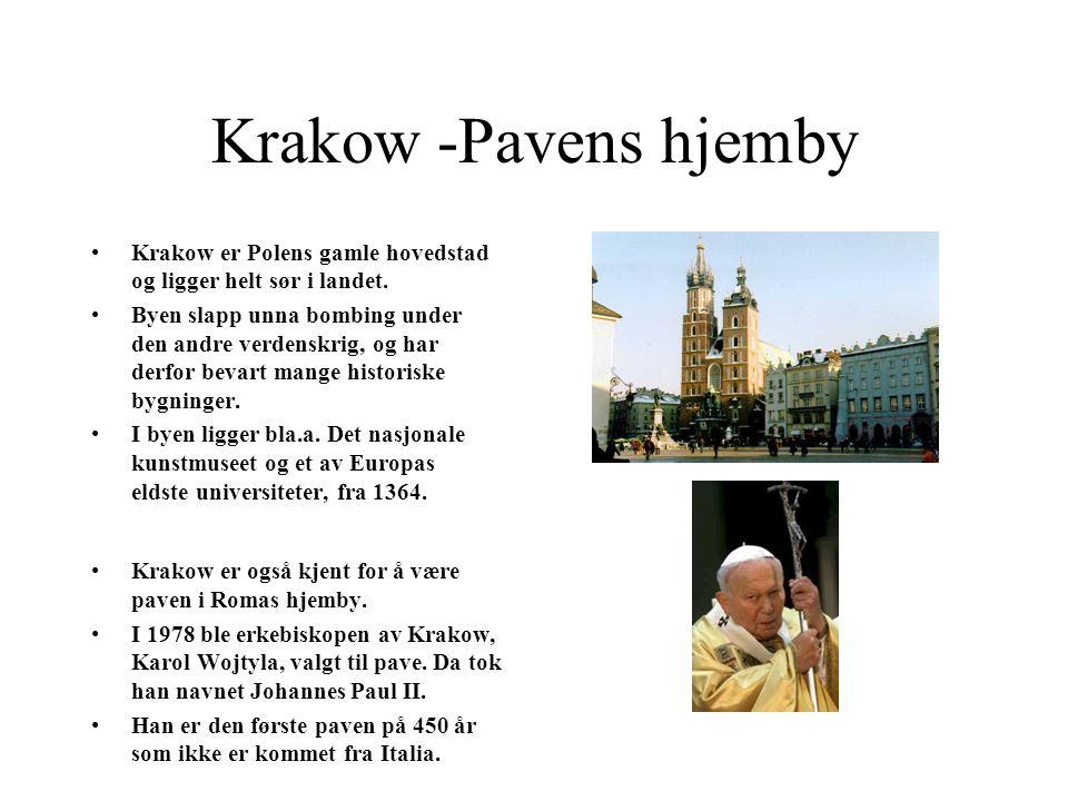 Krakow -Pavens hjemby Krakow er Polens gamle hovedstad og ligger helt sør i landet.