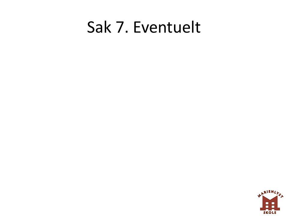 Sak 7. Eventuelt