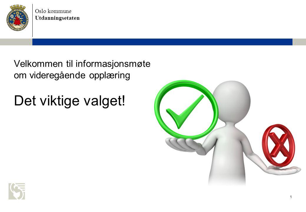 Oslo kommune Utdanningsetaten 32 Arbeidshefte: Yrker og utdanning for 10.