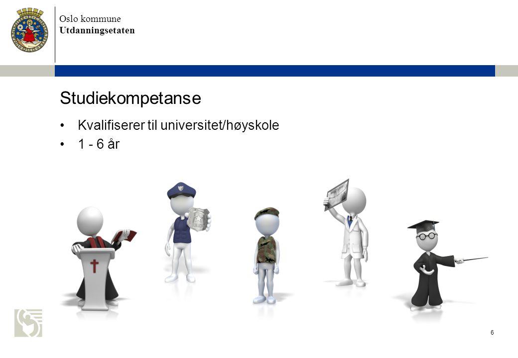 Oslo kommune Utdanningsetaten 7 Grunnkompetanse Deler av læreplanen gjennomføres Opplæringskontrakt Kompetansebevis