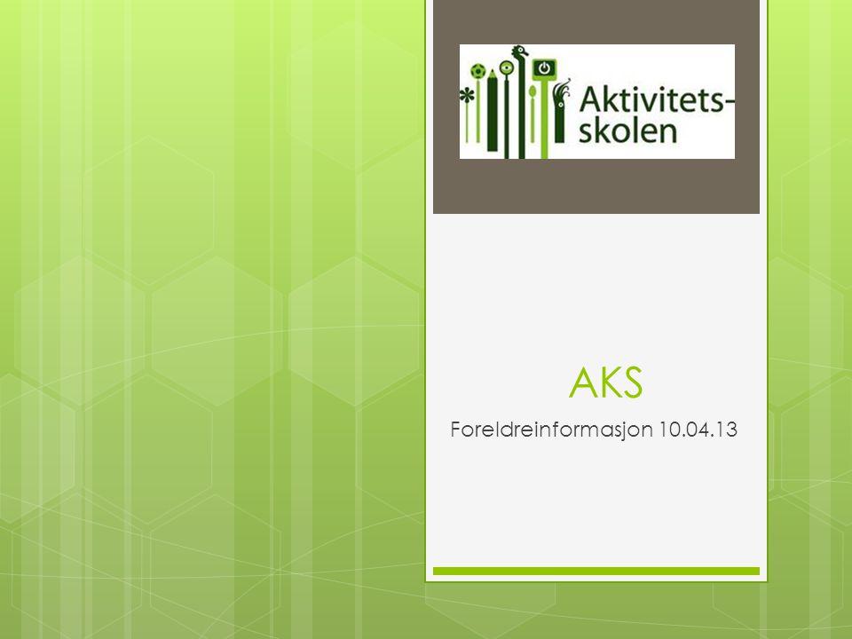 AKS Foreldreinformasjon 10.04.13