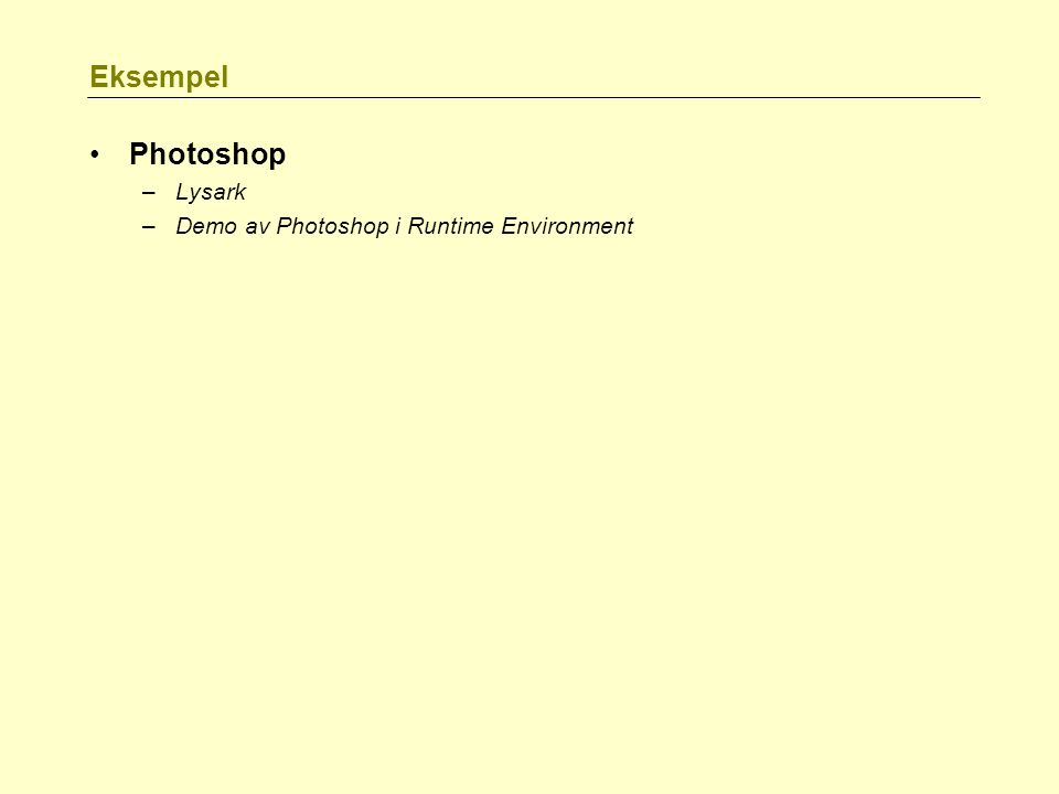 Eksempel Photoshop –Lysark –Demo av Photoshop i Runtime Environment