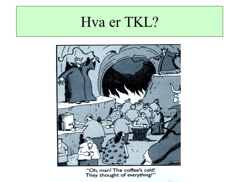 Hva er TKL?