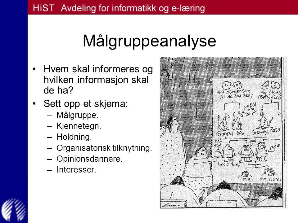 Planlegging av informasjonstiltakene Forventet effekt.