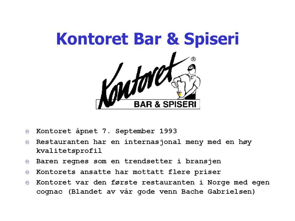 Kontoret Bar & Spiseri eKontoret åpnet 7. September 1993 eRestauranten har en internasjonal meny med en høy kvalitetsprofil eBaren regnes som en trend