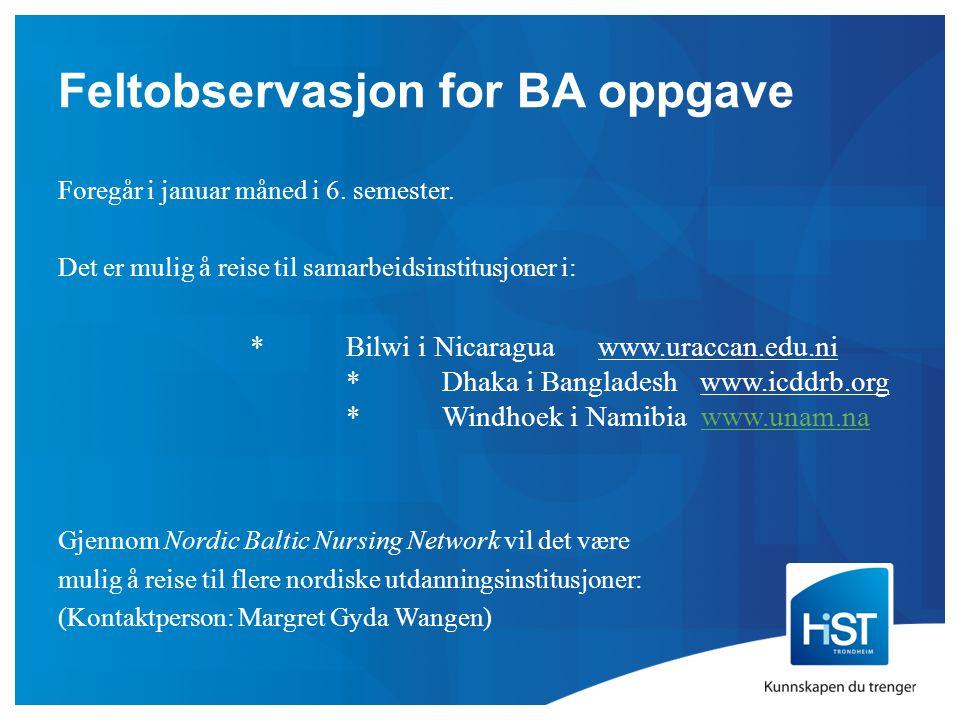 Feltobservasjon for BA oppgave Foregår i januar måned i 6.