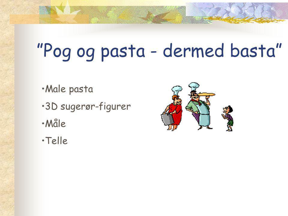 Pog og pasta - dermed basta Male pasta 3D sugerør-figurer Måle Telle