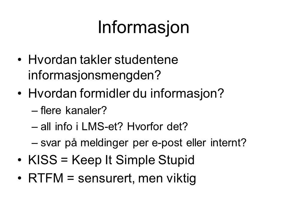 Informasjon Hvordan takler studentene informasjonsmengden.