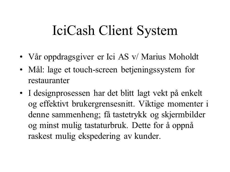 IciCash Client System Thor Ole Vold John Inge Lestum Martin Kleveland