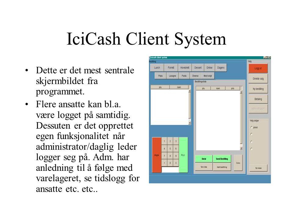 IciCash Client System Vi valgte denne oppgaven først og fremst p.g.a.