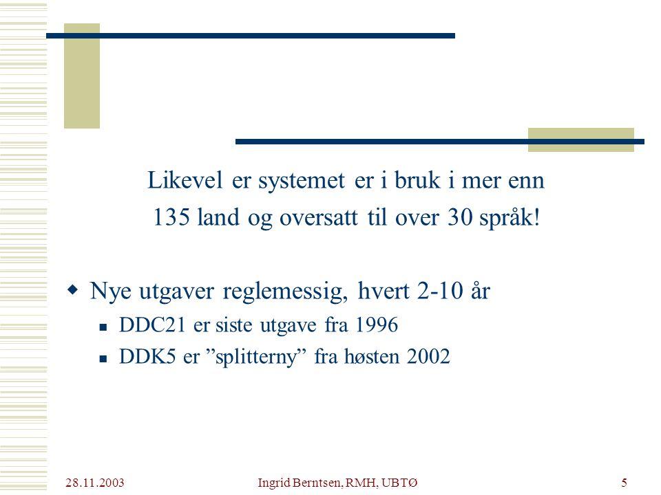 28.11.2003 Ingrid Berntsen, RMH, UBTØ26  Hvilket aspekt skal tas med og rekkefølgen av disse  Fasetter eks.