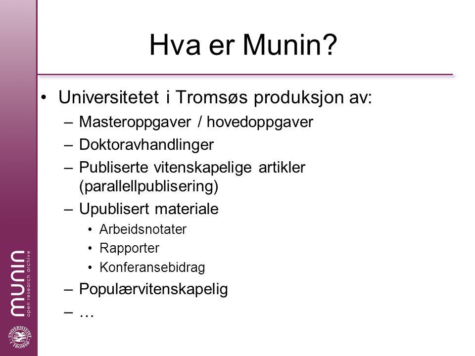 Hva er Munin.