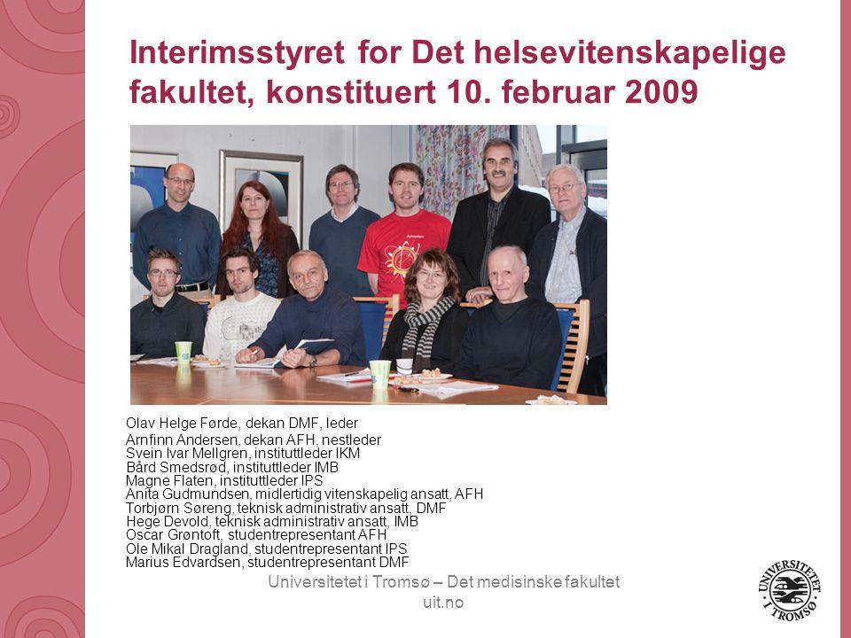 Universitetet i Tromsø – Det medisinske fakultet uit.no Føringer for organisasjonsplan pr.