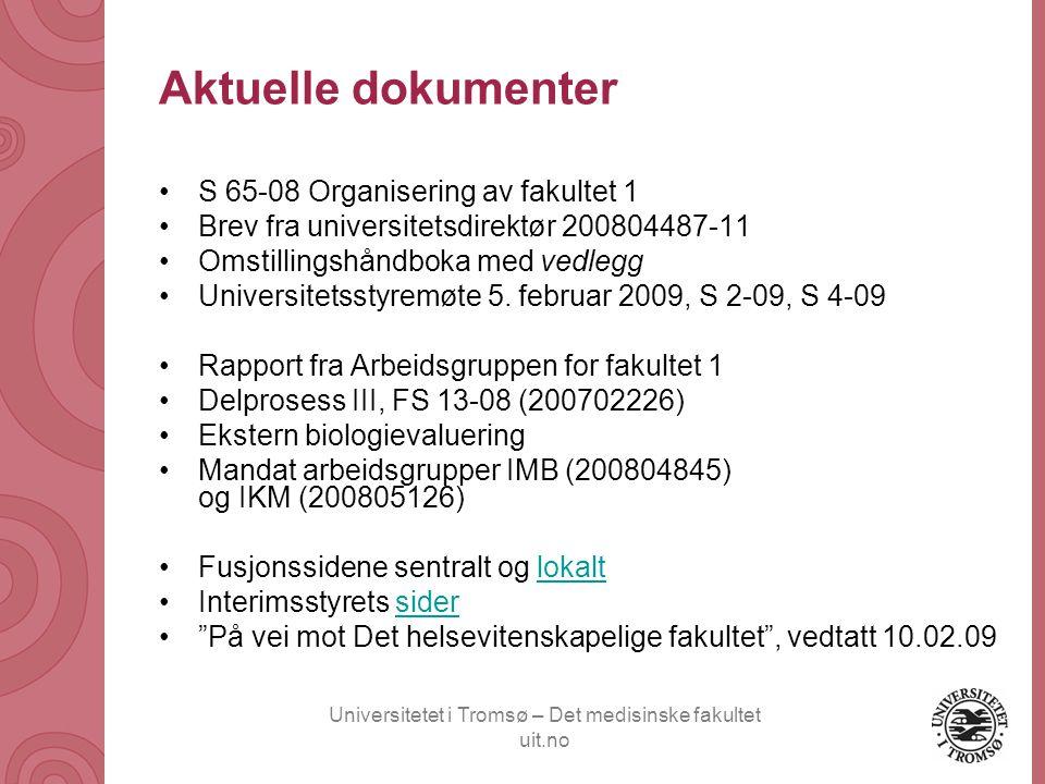 Universitetet i Tromsø – Det medisinske fakultet uit.no Teknisk støtte Prosjektgruppe Mulig organisering av institutt Kontorsjef - administrativ støtte -forskning, utdanning Forskningsgr Fagenhet Prog.