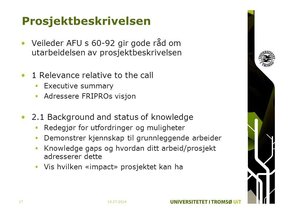 Prosjektbeskrivelsen Veileder AFU s 60-92 gir gode råd om utarbeidelsen av prosjektbeskrivelsen 1 Relevance relative to the call  Executive summary 