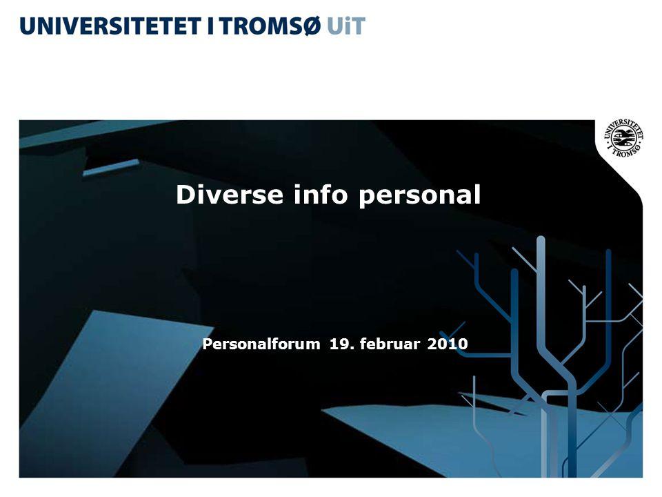 Diverse info personal Personalforum 19. februar 2010