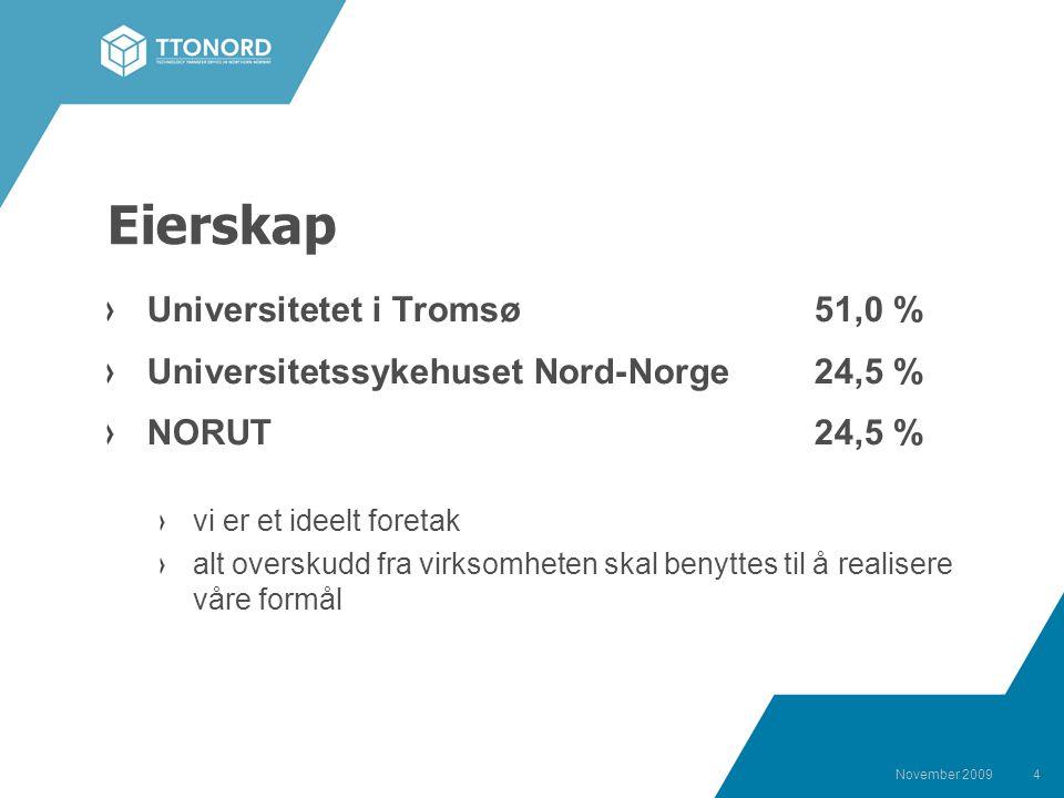 4 Eierskap Universitetet i Tromsø51,0 % Universitetssykehuset Nord-Norge 24,5 % NORUT24,5 % vi er et ideelt foretak alt overskudd fra virksomheten skal benyttes til å realisere våre formål