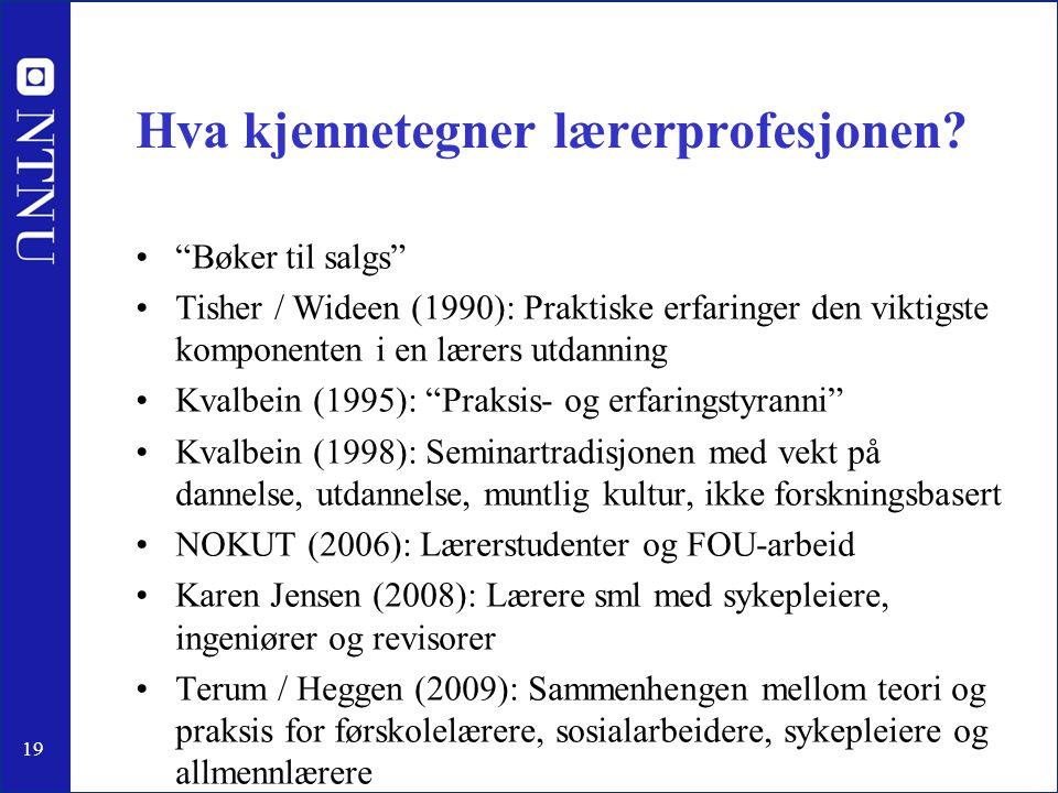 19 Hva kjennetegner lærerprofesjonen.