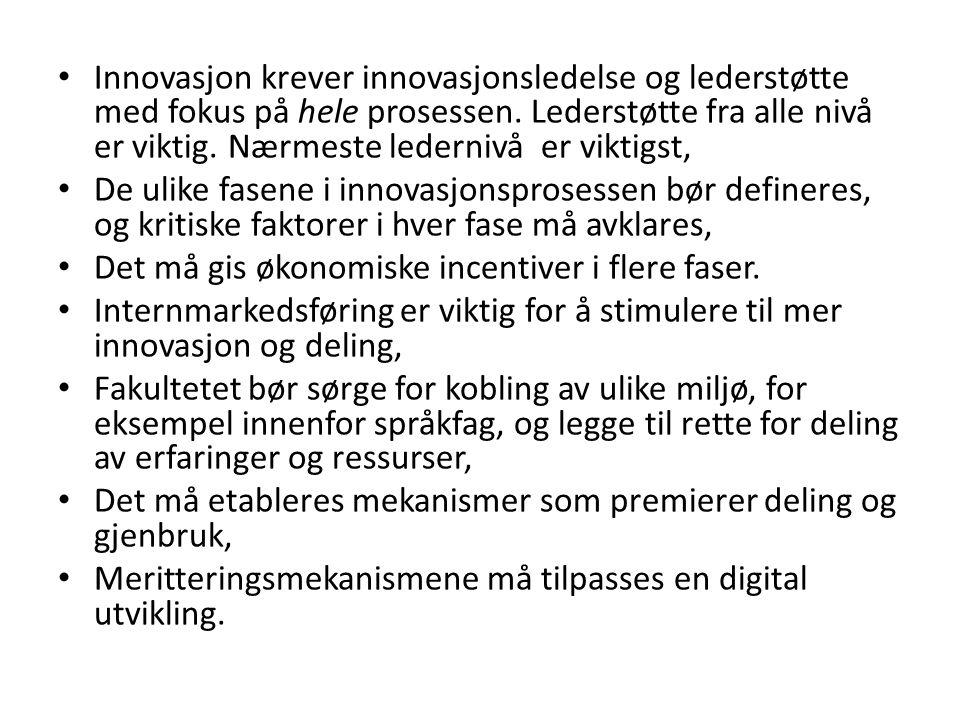 Innovasjon krever innovasjonsledelse og lederstøtte med fokus på hele prosessen.