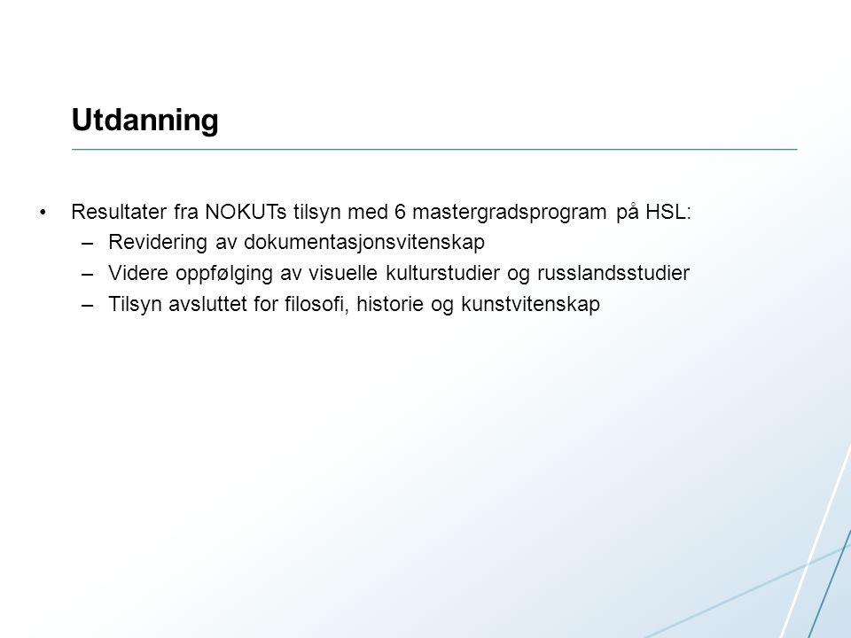 Forskning Ingen uttelling for våre søknader til nytt program for utdanningsforskning, FINNUT http://www.forskningsradet.no/prognett- finnut/Nyheter/161_millioner_til_utdanningsforskning/1253996517940/p125 3990820613http://www.forskningsradet.no/prognett- finnut/Nyheter/161_millioner_til_utdanningsforskning/1253996517940/p125 3990820613 SIU har lyst ut 55 millioner til ulike program for internasjonalt samarbeid, med søknadsfrist 16.09 FRIPRO-status: 18 prosjektsøknader sendt, 1 ERC Program for humaniora sendes på høring tidlig i høstsemesteret