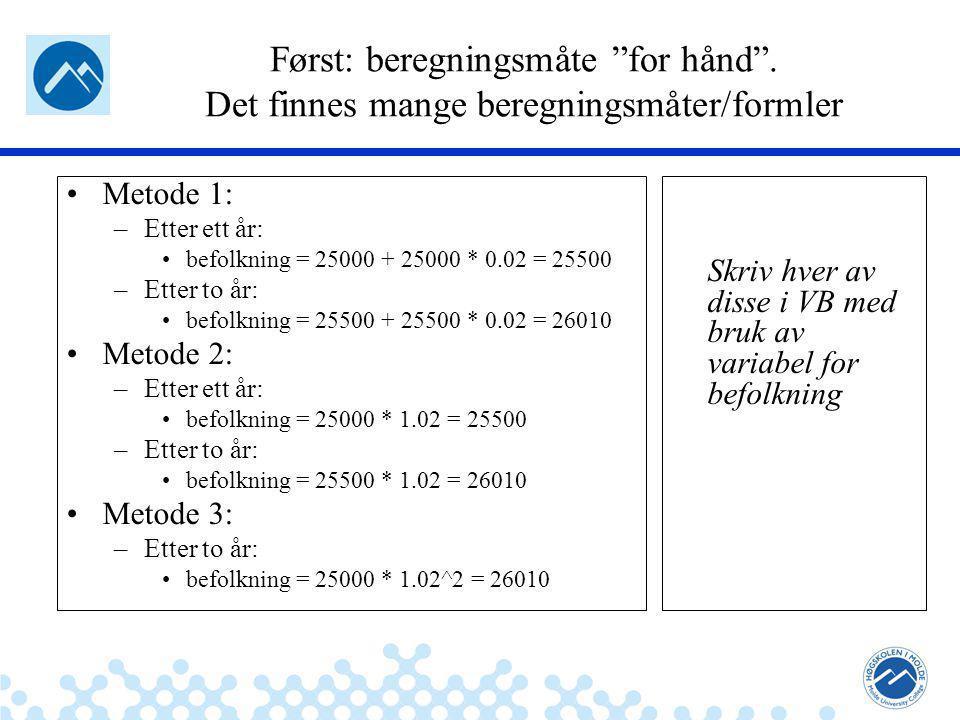 Jæger: Robuste og sikre systemer Først: beregningsmåte for hånd .