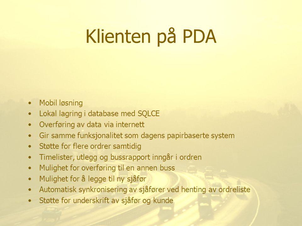 Klienten på PDA Mobil løsning Lokal lagring i database med SQLCE Overføring av data via internett Gir samme funksjonalitet som dagens papirbaserte sys