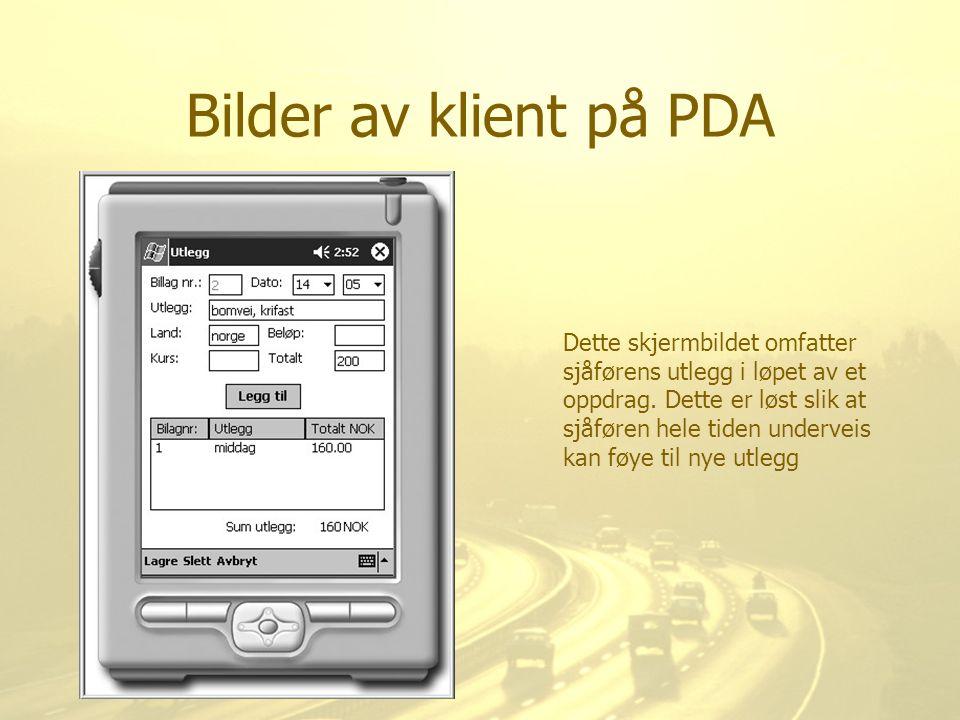Bilder av klient på PDA Dette skjermbildet omfatter sjåførens utlegg i løpet av et oppdrag. Dette er løst slik at sjåføren hele tiden underveis kan fø