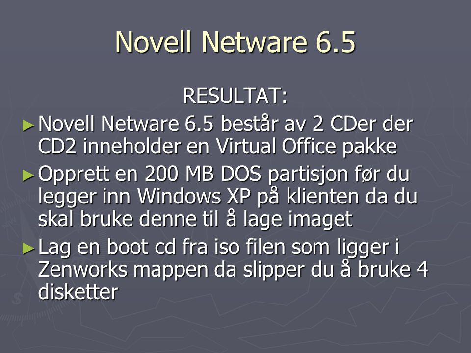 ► I Novell Netware 6.5 lager du pools som knyttes opp mot volumes ► Novell Netware image – maskinavhengig (Et grunnimage med operativsystem og flere forskjellige image for programpakker til klientene ) ► Script i Novell Netware 6.5 som oppretter brukernavn,passord,mailadresse og komplett navn