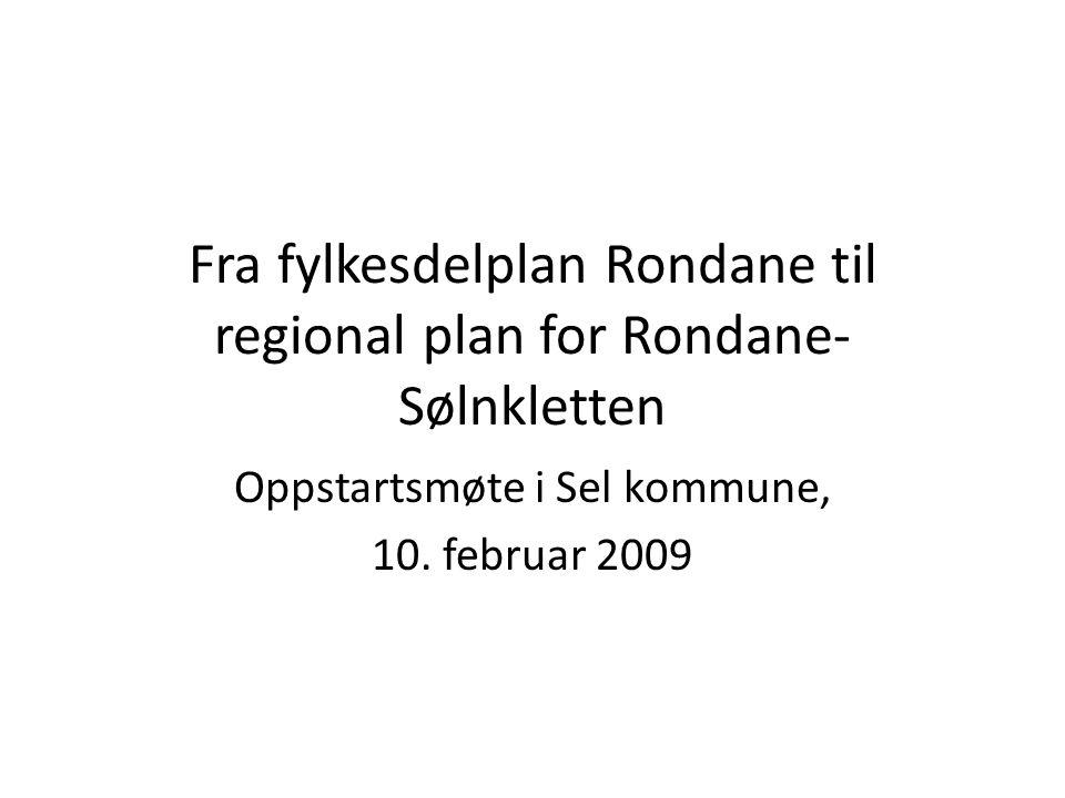 Fylkesdelplan Rondane: Agenda for oppstartsmøte 1.Innledning ved leder i styringsgruppa, Jørand Ødegård Lunde, og ordfører Dag Erik Pryhn 2.Gjennomgang av planstatus i området, v.