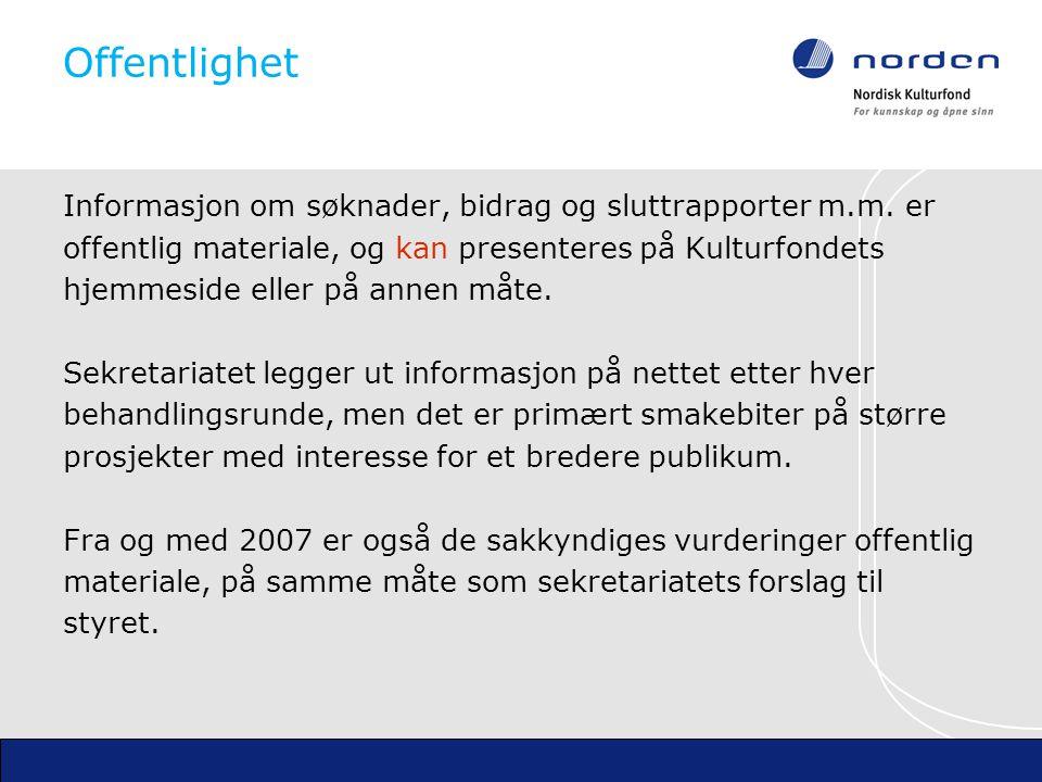 Offentlighet Informasjon om søknader, bidrag og sluttrapporter m.m.
