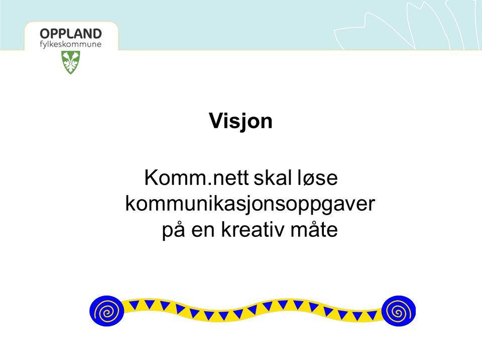 Visjon Komm.nett skal løse kommunikasjonsoppgaver på en kreativ måte