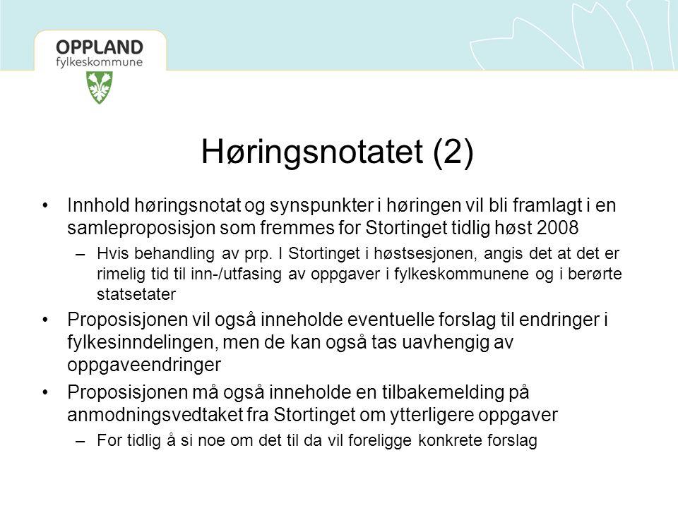 Høringsnotatet (2) Innhold høringsnotat og synspunkter i høringen vil bli framlagt i en samleproposisjon som fremmes for Stortinget tidlig høst 2008 –