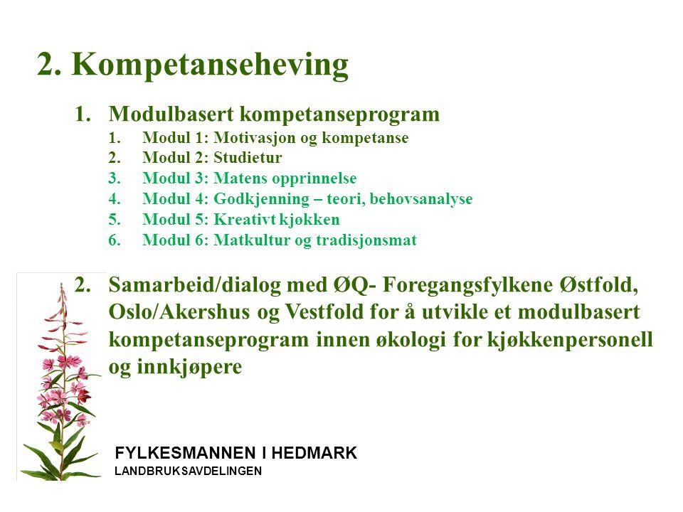 FYLKESMANNEN I HEDMARK LANDBRUKSAVDELINGEN 2.