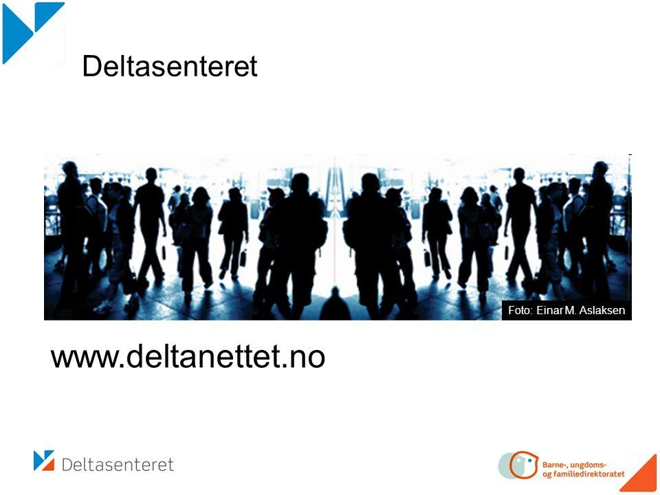 Deltasenteret Foto: Einar M. Aslaksen www.deltanettet.no