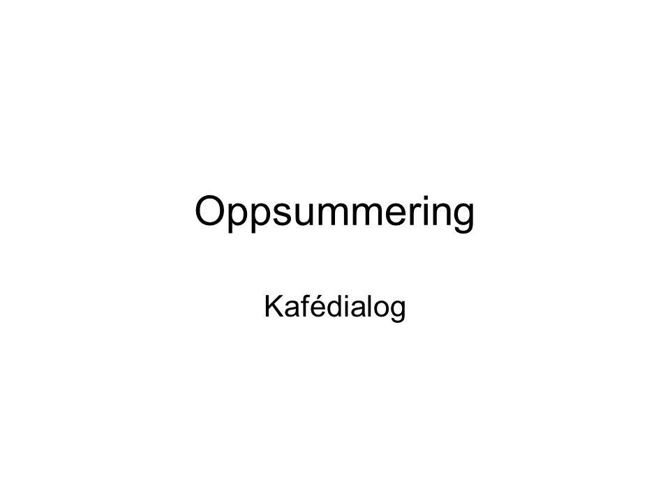 Oppsummering Kafédialog
