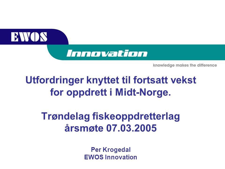 Utfordringer knyttet til fortsatt vekst for oppdrett i Midt-Norge.