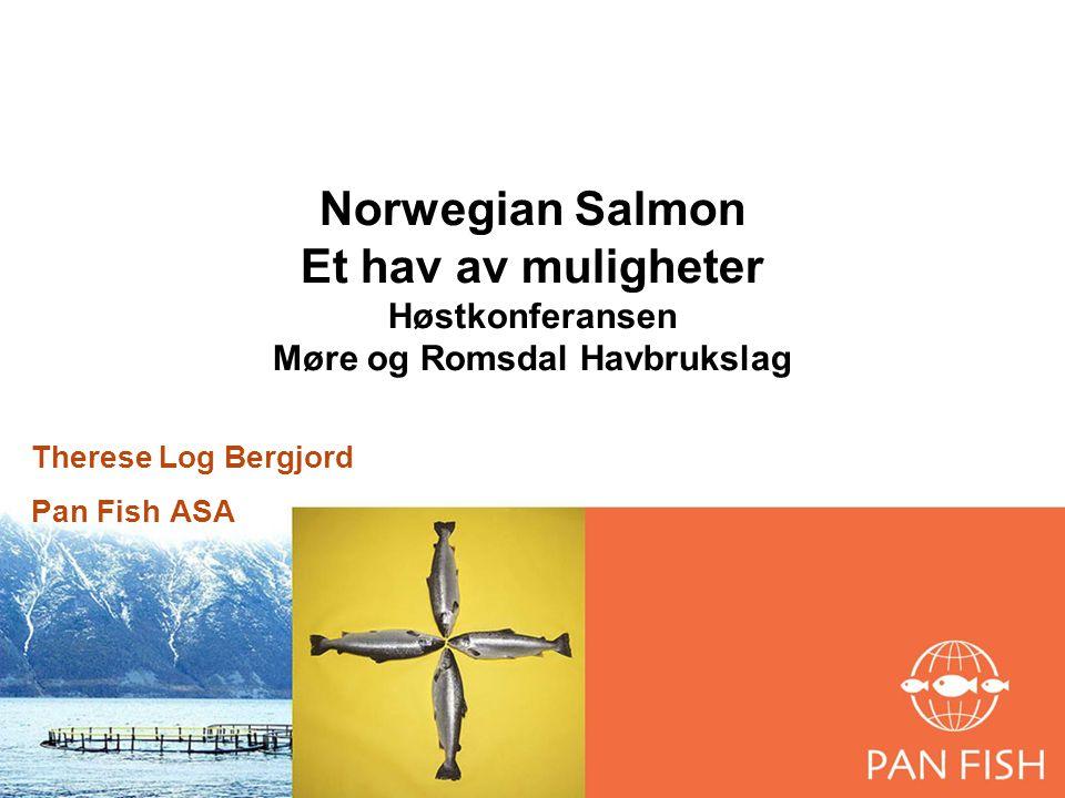 Norwegian Salmon Et hav av muligheter Høstkonferansen Møre og Romsdal Havbrukslag Therese Log Bergjord Pan Fish ASA