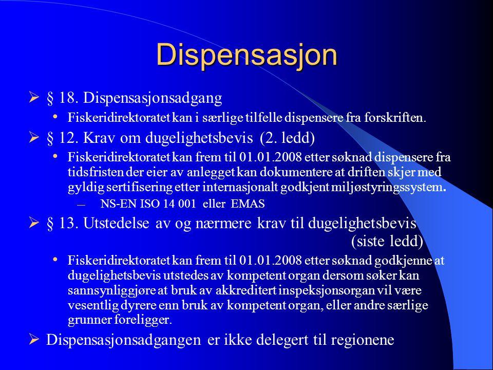 Dispensasjon  § 18.