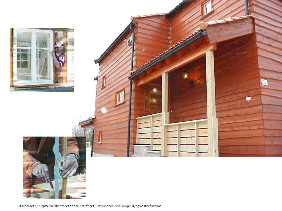 Utarbeidet av Opplæringskontoret for tømrerfaget, i samarbeid med Norges Byggmesterforbund