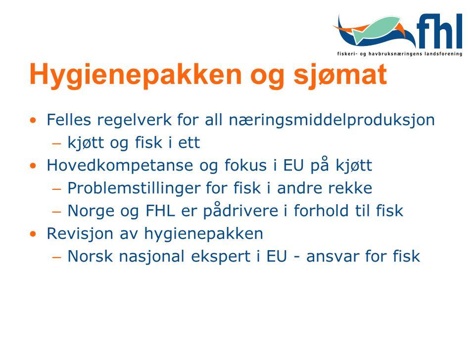 Hygienepakken og sjømat Felles regelverk for all næringsmiddelproduksjon – kjøtt og fisk i ett Hovedkompetanse og fokus i EU på kjøtt – Problemstillin
