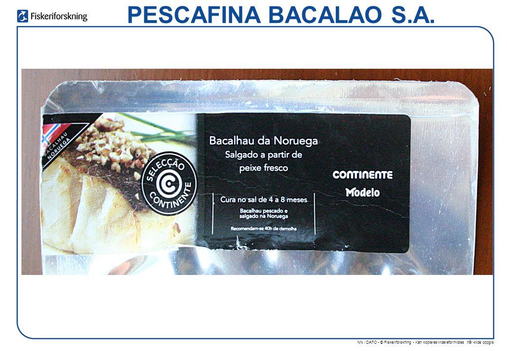 NN / DATO - © Fiskeriforskning - Kan kopieres/videreformidles når kilde oppgis PESCAFINA BACALAO S.A.