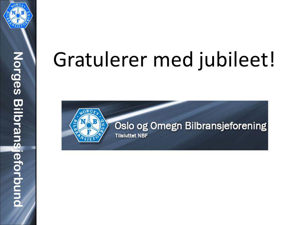 Norges Bilbransjeforbund Gratulerer med jubileet!