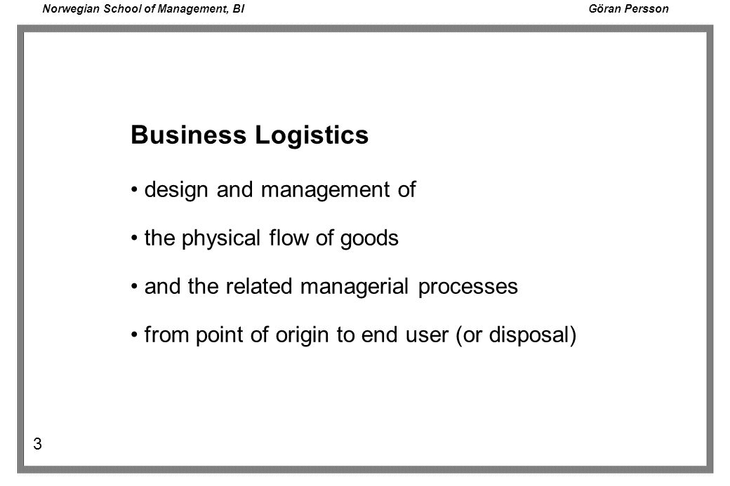 Norwegian School of Management, BI Göran Persson 14 Basic Techniques (1)DEMAND ANALYSIS Forecasting Forecast error (2)INVENTORY CONTROL Economic Order Quantity Safety stock ABC-analysis (3)PRODUCTION CONTROL (AND WAREHOUSING) Capacity planning Scheduling Lay-out planning Line balancing techniques (4)TRANSPORTATION Location models Routing Sceduling