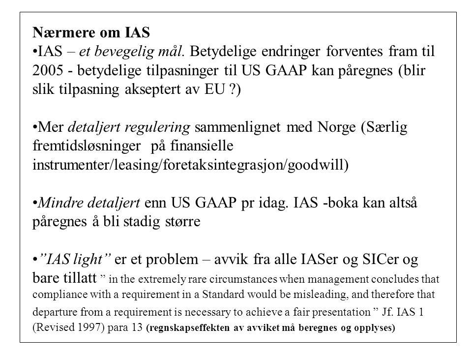 Nærmere om IAS IAS – et bevegelig mål.