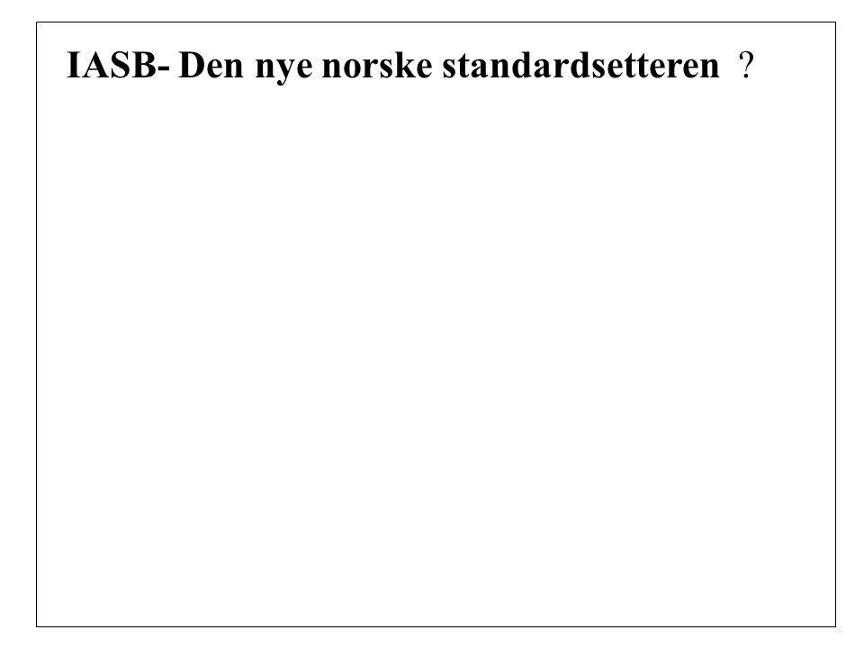 IASB- Den nye norske standardsetteren ?