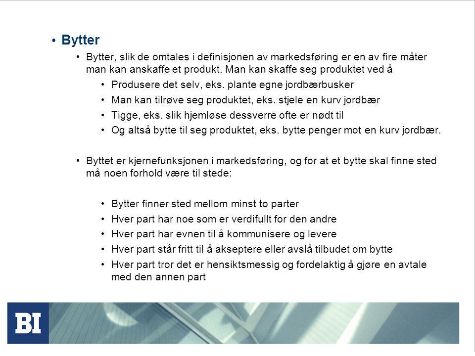 Bytter Bytter, slik de omtales i definisjonen av markedsføring er en av fire måter man kan anskaffe et produkt.