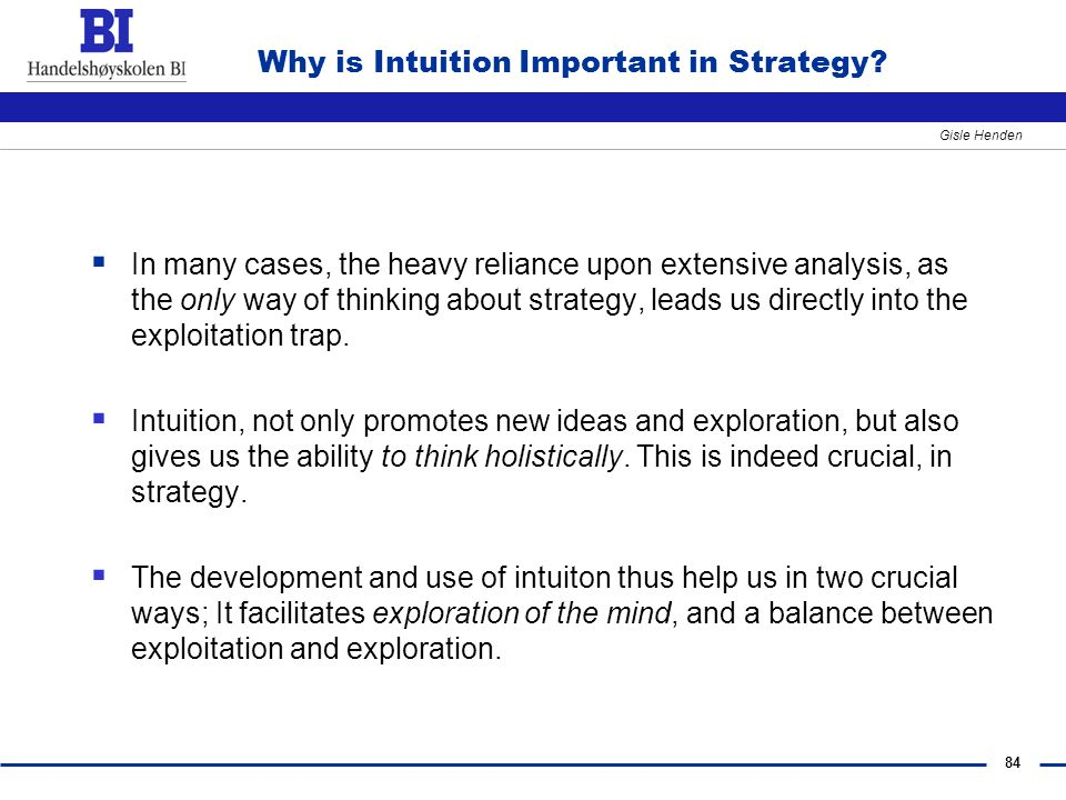 84 Gisle Henden Why is Intuition Important in Strategy.